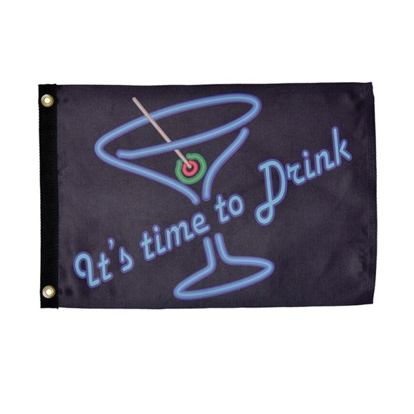 View It's Time to Drink Lustre 12x18 Grommet Flag
